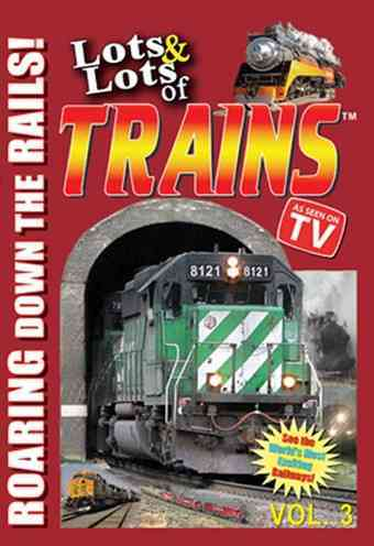 LOTS AND LOTS OF TRAINS VOL 3 BY LOTS AND LOTS (DVD)