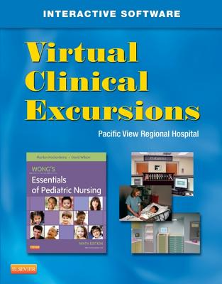 Wong's Essentials of Pediatric Nursing Virtual Clinical Excursions 3.0 By Hockenberry, Marilyn J.